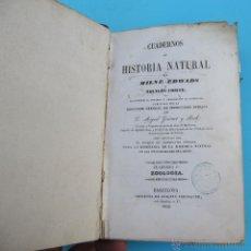 Libros antiguos: CUADERNOS DE HISTORIA NATURAL. ZOOLOGIA, BOTANICA Y MINERALOGIA. MILNE EDWARS. BARCELONA, 1849.. Lote 39950714