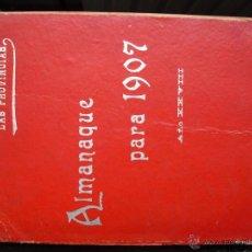 Libros antiguos: ALMANAQUE DE LAS PROVINCIAS PARA 1907. Lote 39791650