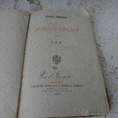Alte Bücher - Libro lecciones elementales de Agricultura por B.A.R 1882 L-312/105 - 39800470