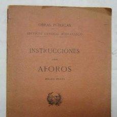 Libros antiguos: INSTRUCCIONES SOBRE AFOROS - AÑO 1911. Lote 39807503