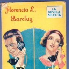 Libros antiguos: PARED POR MEDIO. FLORENCIA L. BARCLAY. EDITORIAL MENTORA, S.A. BARCELONA. 1928.. Lote 39816749