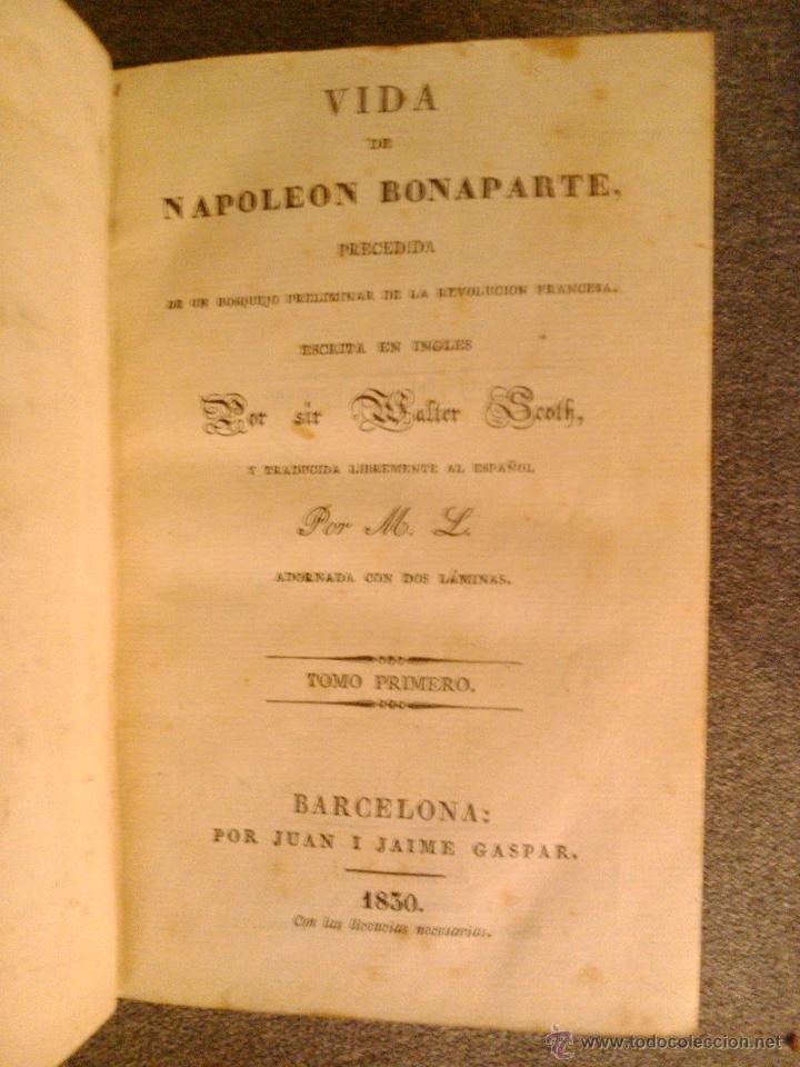 Libros antiguos: VIDA DE NAPOLEON BONAPARTE, SIR WALTER SCOTH 1830 (9VOL) - Foto 2 - 39896063