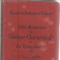 Alte Bücher - LIBRO EN FRANCÉS. CLINIQUE CHIRURGICALE. PAUL LEFERT. B. BAILLIÉRE ET FILS. PARIS. 1893 - 39919064
