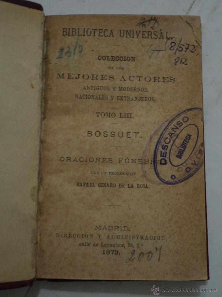 BIBLIOTECA UNIVERSAL. COL DE MEJORES AUTORES. ORACIONES FÚNEBRES. BOSSUET. TOMO LIII. MADRID. 1879. (Libros antiguos (hasta 1936), raros y curiosos - Literatura - Narrativa - Otros)