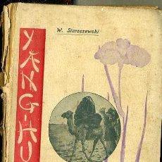 Libros antiguos: SIEROSZEWSKI : YANG HUN TSY, NOVELA CHINA (LA VIDA LITERARIA, S/F.). Lote 39965345