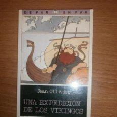 Libros antiguos: LIBRO UNA EXPEDICION DE LOS VIKINGOS - JEAN OLLIVIER -2º EDICION . Lote 39963104
