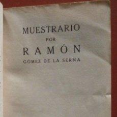 Libros antiguos: MUESTRARIO. RAMÓN GÓMEZ DE LA SERNA. Lote 39989368