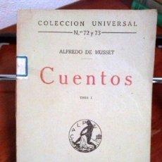 Libros antiguos: ALFREDO MUSSET. CUENTOS. 1919. Lote 39998847