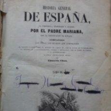 Libros antiguos: HISTORIA GENERAL DE ESPAÑA. TOMO 3. PADRE MARIANA CONTINUADA POR MINIANA. GASPAR Y ROIG. 1853. . Lote 40004994