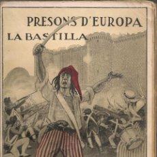 Libros antiguos: PRESONS D'EUROPA. LA BASTILLA / LL. CAPDEVILA. BCN : A. LOPEZ, S.A. X18X12 CM. 127 P.+5 LAM.. Lote 40020515