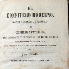 Libros antiguos: REPOSTERÍA. JOSÉ MAILLET. EL CONFITERO MODERNO. ZOILO MAYOL. 1859. Lote 40018541