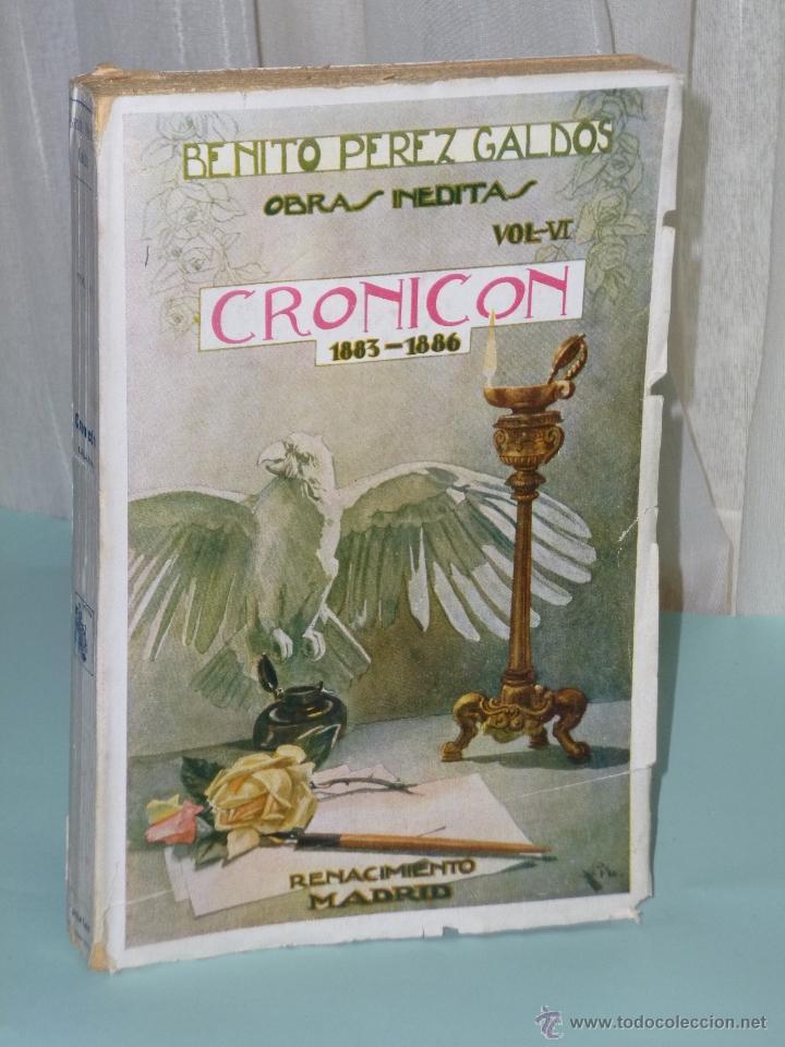 CRONICON 1883 -. 1886. OBRAS INÉDITAS DE BENITO PÉREZ GALDÓS. VOL VI (Libros Antiguos, Raros y Curiosos - Historia - Otros)
