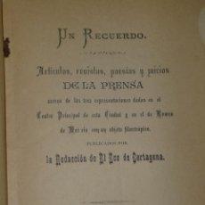 Libros antiguos: UN RECUERDO. ARTÍCULOS, REVISTAS, POESÍAS Y JUICIOS DE LA PRENSA...(1887). Lote 39897797