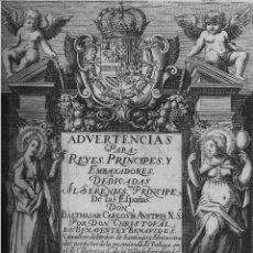 Libros antiguos: BENAVENTE, CHRISTOVAL. ADVERTENCIAS PARA REYES,PRÍNCIPES Y EMBAJADORES.MADRID 1643. ANTIGUO BRUGALLA. Lote 40024600