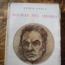 Libros antiguos: POEMAS DEL OTOÑO. RUBEN DARIO. Lote 40024873