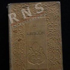 Libros antiguos: EL CRITICÓN - BALTASAR GRACIÁN NOVELA AÑO 1913 ANTIGUO LIBRO RENACIMIENTO PRÓL DE JULIO CEJADOR JOYA. Lote 40027001