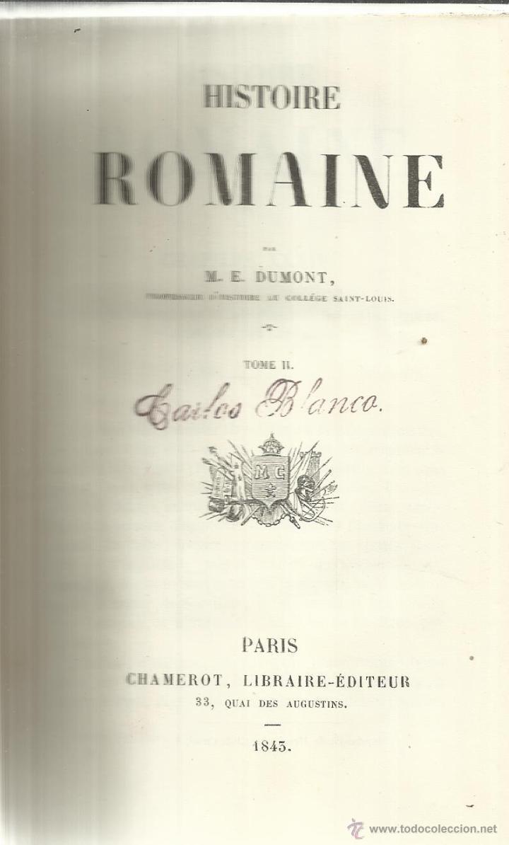LIBRO EN FRANCÉS. HISTOIRE ROMAINE. M.E. DUMONT. TOME II. CHAMEROT EDITOR. PARÍS. 1843 (Libros Antiguos, Raros y Curiosos - Otros Idiomas)