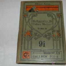 Libros antiguos: MANUALES GALLACH Nº 91 RUDIMENTOS DE CULTURA MARITIMA TOMO II. Lote 40033370