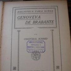 Libros antiguos: GENOVEVA DE BRABANTE - POR CRISTÓBAL SCHMID. Lote 40045155
