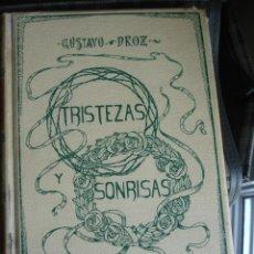 Libros antiguos: TRISTEZAS Y SONRISAS, GUSTAVO DROZ. MONTANER Y SIMÓN. Lote 40045965