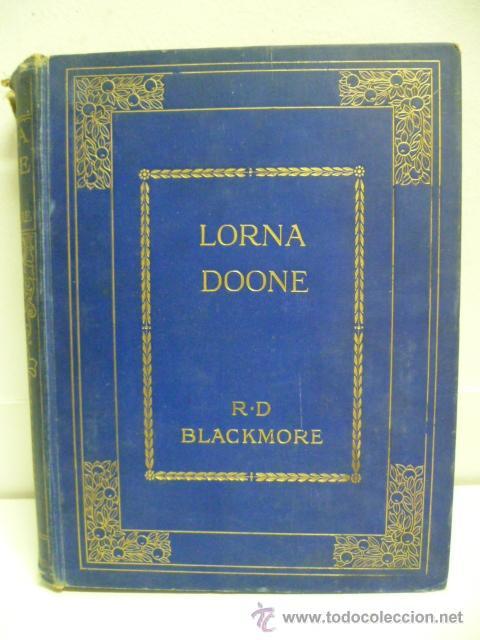 LORNA DOOME, R.D BLACKMORE (EN INGLES) (Libros Antiguos, Raros y Curiosos - Bellas artes, ocio y coleccionismo - Otros)