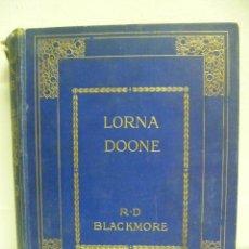 Libros antiguos: LORNA DOOME, R.D BLACKMORE (EN INGLES). Lote 40051058