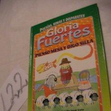 Libros antiguos: PIENSO MESA Y DIGO SILLA - GLORIA FUERTES. Lote 40166347