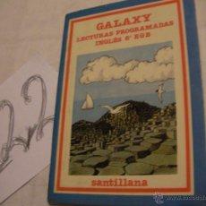 Libros antiguos: LECTURAS PROGRAMADAS INGLES 8º EGB - GALAXY - ENVIO GRATIS A ESPAÑA . Lote 40166511