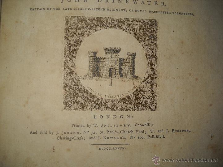 Libros antiguos: A HISTORY OF THE LATE SIEGE OF GIBRALTAR,DRINKWATER JOHN. - Foto 5 - 40059534