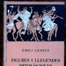 Libros antiguos: FIGURES I LLEGENDES MOTOLÒGIQUES - EMILI GENEST – PRIMERA EDICIÓ 1932. Lote 40066588