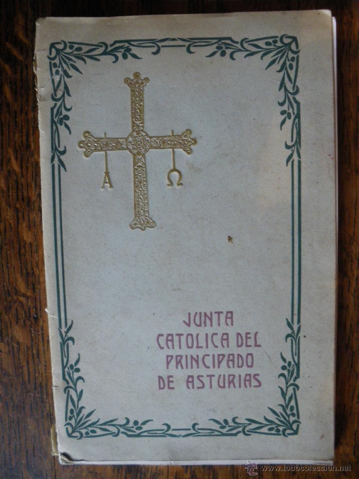 JUNTA CATOLICA DEL PRINCIPADO DE ASTURIAS. (Libros Antiguos, Raros y Curiosos - Historia - Otros)