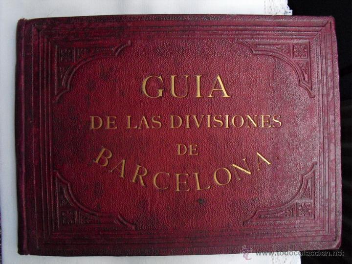 1879 GUIA DE LAS DIVISIONES DE BARCELONA EDICIÓN DE 1500 EJEMPLARES NO EN BNAL (Libros Antiguos, Raros y Curiosos - Ciencias, Manuales y Oficios - Otros)