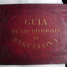 Libros antiguos: 1879 GUIA DE LAS DIVISIONES DE BARCELONA EDICIÓN DE 1500 EJEMPLARES NO EN BNAL. Lote 40083065