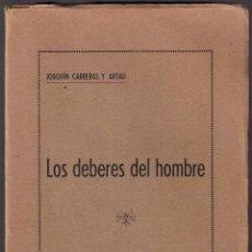 Libros antiguos: LOS DEBERES DEL HOMBRE - JOAQUIN CARRERAS ARTAU - 1935 - LIBRERIA BOSCH - . Lote 40084623