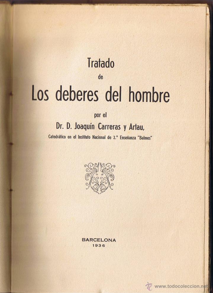 Libros antiguos: LOS DEBERES DEL HOMBRE - JOAQUIN CARRERAS ARTAU - 1935 - LIBRERIA BOSCH - - Foto 5 - 40084623