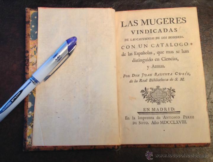 LIBRO ANTIGUO. LAS MUJERES VINDICADAS DE LAS CALUMNIAS DE LOS HOMBRES. MADRID 1768. FEMINISMO. (Libros Antiguos, Raros y Curiosos - Bellas artes, ocio y coleccionismo - Otros)