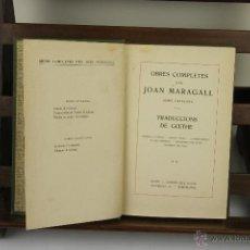 Libros antiguos: 4072- JOAN MARAGALL OBRES COMPLETES. EDIT. GUSTAU GILI. 1912. . Lote 40172144