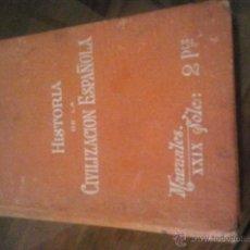 Libros antiguos: HISTORIA DE LA CIVILIZACION ESPAÑOLA. Lote 40180981