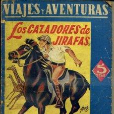 Libros antiguos: MAYNE REID : LOS CAZADORES DE JIRAFAS (MAUCCI). Lote 56669266