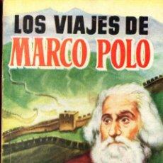 Libros antiguos: ENCICLOPEDIA PULGA Nº246 LOS VIAJES DE MARCO POLO. Lote 40184300