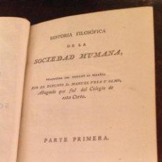 Libros antiguos: VELA Y OLMO. HISTORIA FILOSOFICA DE LA SOCIEDAD HUMANA. MADRID 1797. BENITO CANO. FILOSOFIA.. Lote 40186201