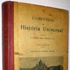 Libros antiguos: RAMÓN RUIZ AMADO: COMPENDIO DE HISTORIA UNIVERSAL - 1925.. Lote 40231810