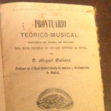 Libros antiguos: MIGUEL GALIANA. LIBRO ANTIGUO. PRONTUARIO TEORICO MUSICAL. MADRID 1860. MUSICA.. Lote 40187706
