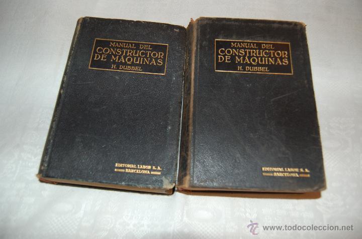 MANUAL DEL CONSTRUCTOR DE MÁQUINAS I - II (Libros Antiguos, Raros y Curiosos - Ciencias, Manuales y Oficios - Otros)