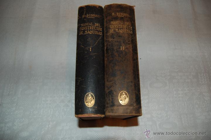 Libros antiguos: MANUAL DEL CONSTRUCTOR DE MÁQUINAS I - II - Foto 2 - 40206603