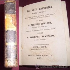 Libros antiguos: DECOLONIA, DOMENICO. DE ARTE RHETORICA. LIBRI QUINQUE : LECTISSIMI VETERUM AUCTORUM AETATIS.... Lote 40216677