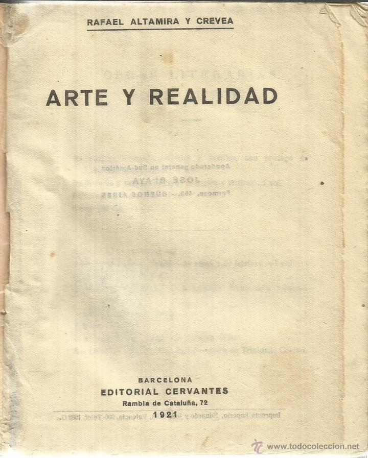 ARTE Y REALIDAD. RAFAEL ALTAMIRA CREVEA. EDITORIAL CERVANTES. BARCELONA. 1921 (Libros Antiguos, Raros y Curiosos - Pensamiento - Otros)
