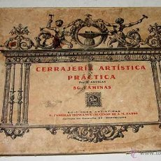 Libros antiguos: CERRAJERIA ARTISTICA PRACTICA - POR J. ARTIGAS - 80 LAMINAS . EDICIONES ARTISTICAS . V. CASELLAS MON. Lote 38250881