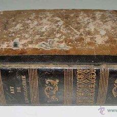 Libros antiguos: ANTIGUO LIBRO DEL ARTE DE LA RELOJERIA - EN 30 LECCIONES, MANUAL COMPLETO DEL RELOJERO AMATER - POR . Lote 38259778