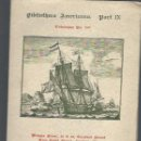 Libros antiguos: BIBLIOTHECA AMERICANA, PART IX, Nº 549,1930, MAGGS BROS, LONDON, 126 PÁGS, ILUSTRACIONES. Lote 40255733